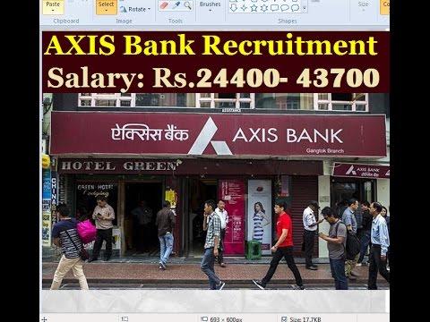 Axis Bank Recruitment 2017 Vacancy Details [VIDEO NO.146]