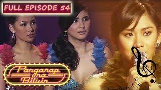 Full Episode 54 | Pangarap Na Bituin
