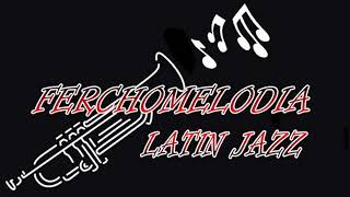 FerchoMelodia Latin Jazz & Mambo - Bata - Mongo Santamaria