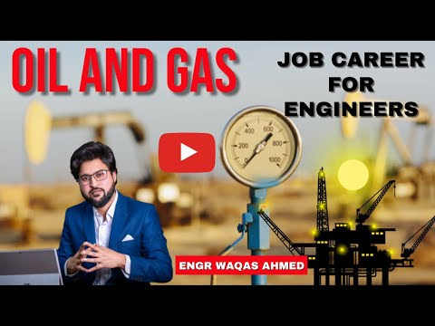 Oil and Gas Job Careers For Engineers and details about petroleum Industry Skills and Hiring Process