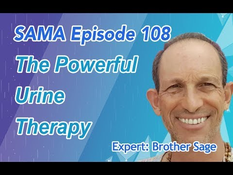 [SAMA] Episode 108: The Powerful Urine Therapy