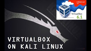 How to install Virtual Box on Kali Linux 2020