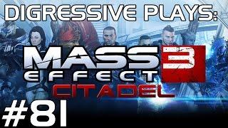 Mass Effect 3: Part 81 - Citadel: Troubleshooting Space Divas