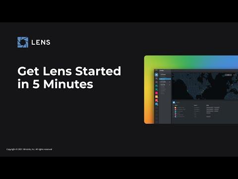 Get Lens Kubernetes IDE Running in 5 Minutes