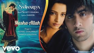 Masha-Allah - Official Audio Song | Saawariya | Shreya Ghoshal | Ranbir Kapoor