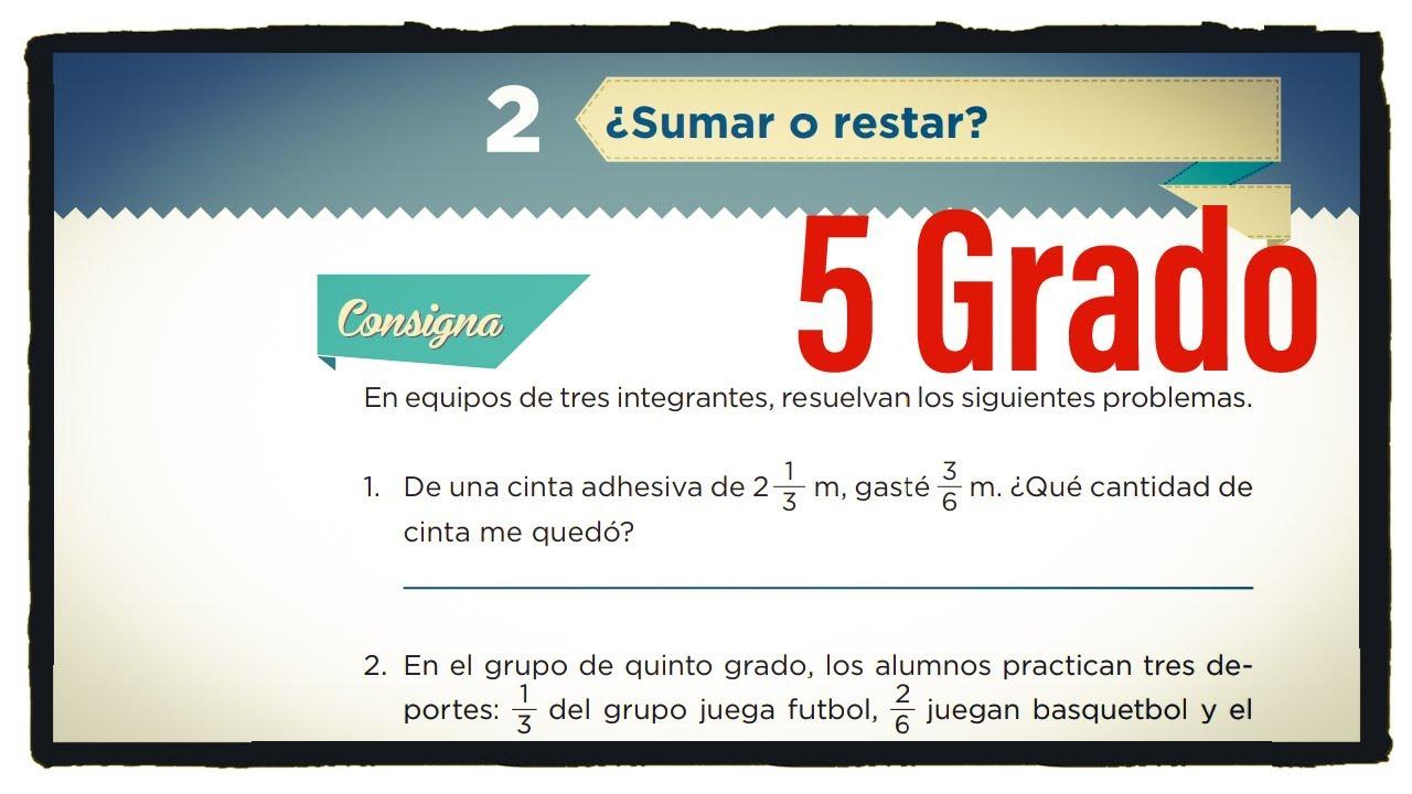 Desafio 2 Quinto Grado Sumar O Restar Pagina 12 Del Libro De Matematicas De 5 Grado Youtube