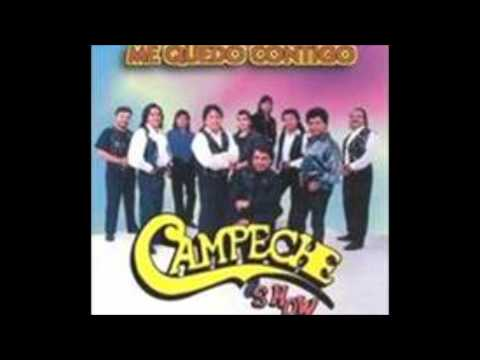 Campeche Show  Llorando estoy Llorando