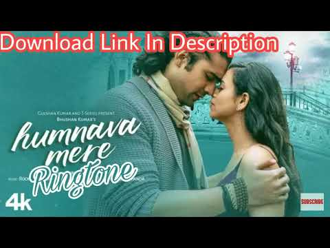 🎵🎧 Humnava Mere Ringtone | DOWNLOAD LINK IN DESCRIPTION | Jubin Nautiyal | Indian Ringtones |