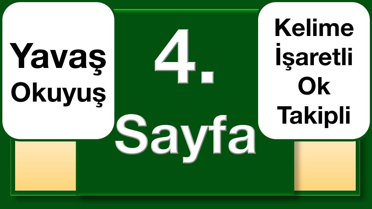 Kuran 4. Sayfa yavaş okuyuş ok takipli kelime işaretli