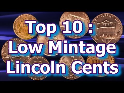Top 10 : Low Mintage Lincoln Cent Coins And How Much They Are Worth