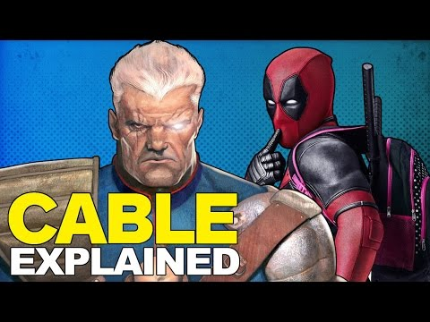 Deadpool 2: Who Is Cable?