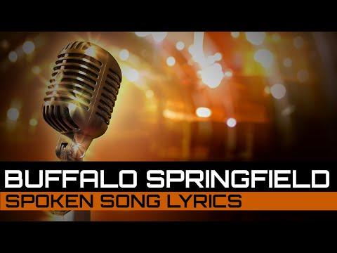 Spoken Song Lyrics: Buffalo Springfield - For What It's Worth