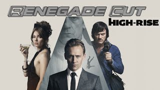 High-Rise - Renegade Cut