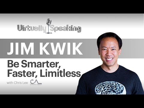 Jim Kwik: Make Your Brain & Mind Limitless (with How - To Kwik Brain exercise) Virtually Speaking Ep19