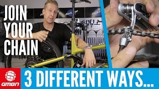 3 Different Ways To Join Your Chain | Mountain Bike Maintenance