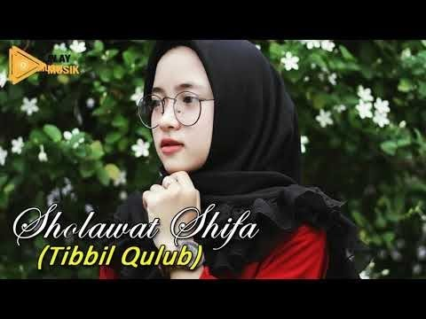 Sholawat Syifa' Tibbil Qulub