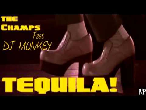 The Champs Feat. DJ Monkey Tequila Remix