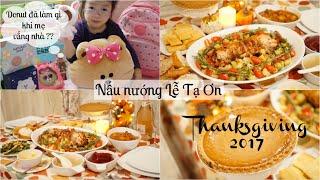 Cuối tuần nấu nướng cho Lễ Tạ Ơn ❀ Kể chuyện khi mẹ Hằng vắng nhà | mattalehang