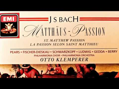 Bach - Matthäus-Passion BWV 244 (recording of the Century : Otto Klemperer)