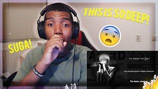 BTS SUGA(AGUSTD) - The Last - REACTION!! (WOW!)