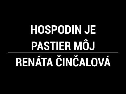 Hospodin je Pastier môj - Renáta Činčalová
