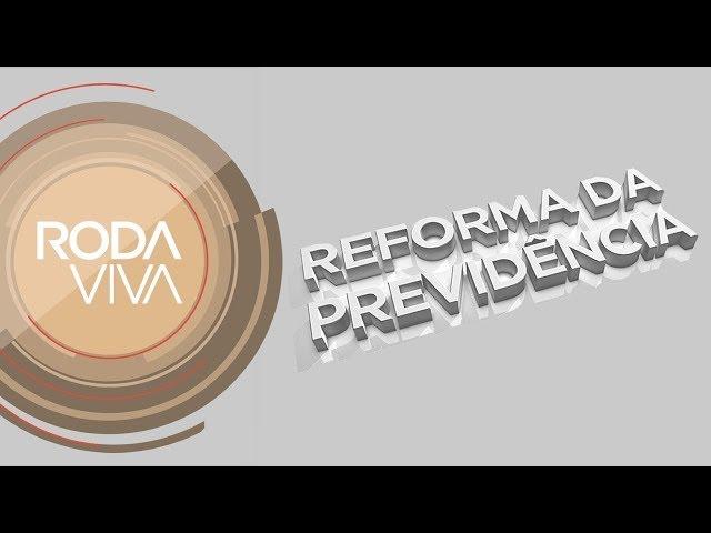 Roda Viva | Reforma da Previdência | 04/02/2019