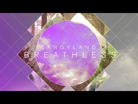 Candyland - Breathless ft. Michelle Quezada (Out Now!)