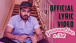 Hiphop Tamizha - Quarantine & Chill | Official Lyric Video