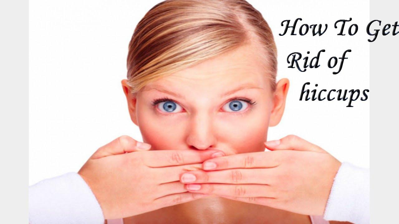 How to get rid of hiccups - How To Get Rid Of Hiccups