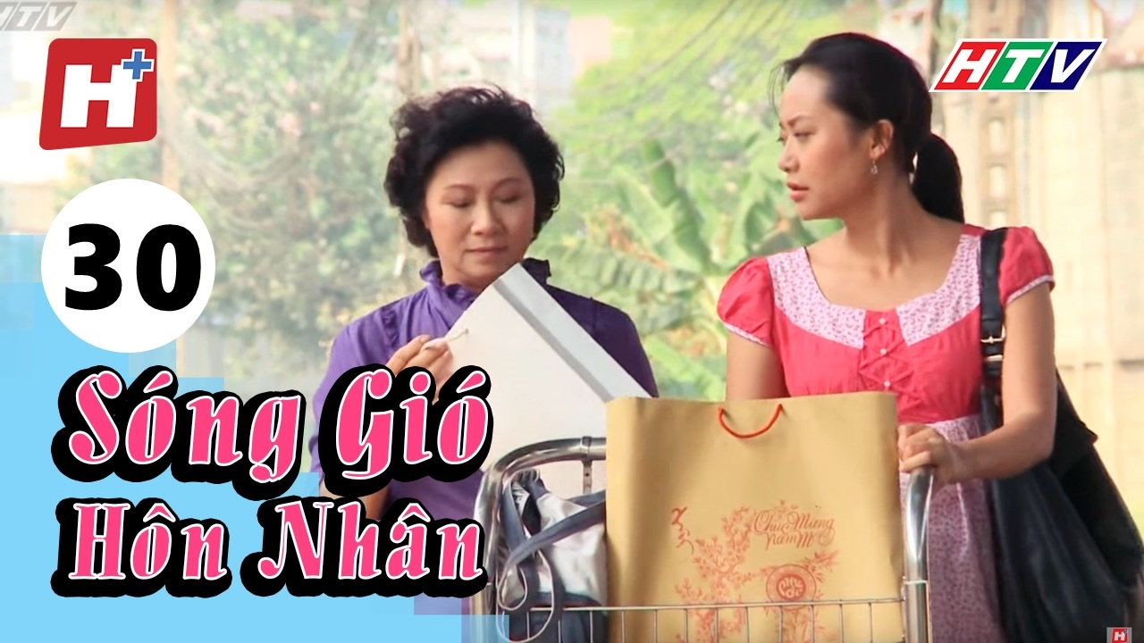 Sóng Gió Hôn Nhân - Tập cuối 30 | HTV Films Tình Cảm Việt Nam Hay Nhất 2017