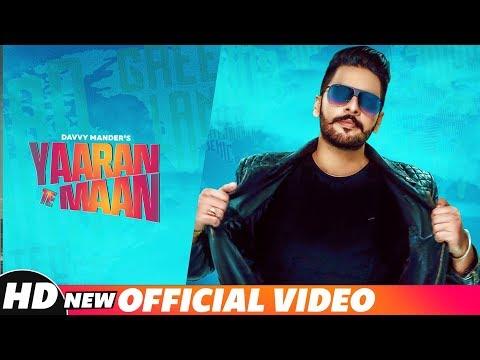 Yaaran Te Maan (Official Song) | Davvy Mander | Harf Cheema | Western Penduz | Latest Songs 2018