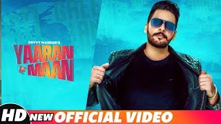 Yaaran Te Maan (Official Song) | Davvy Mander | Harf Cheema | Western Penduz | Latest Songs 2018