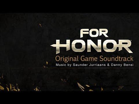 For Honor (Original Game Soundtrack) | Full Soundtrack | Music by Saunder Jurriaans&Danny Bensi