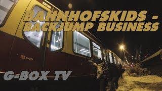 || G-Box TV || Bahnhofskids - Backjump Business