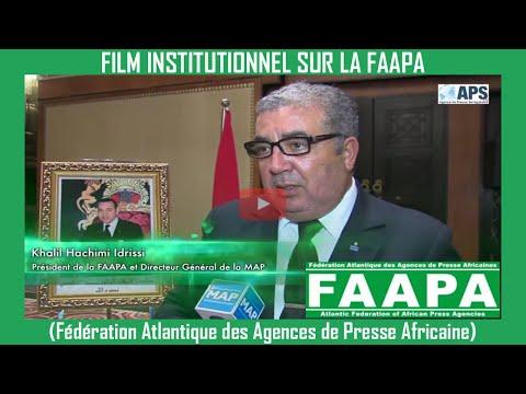 Film institutionnel Sur La FAAPA (Fédération Atlantique des Agences de Presse Africaine)