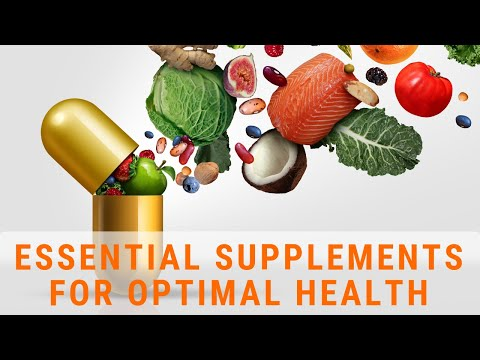 The 6 Essential Supplements for Optimal Health