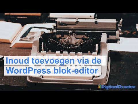 Inhoud toevoegen via de WordPress editor