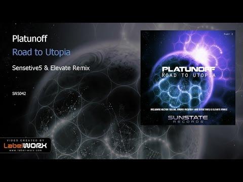 Platunoff - Road to Utopia  (Sensetive5 & Elevate Remix)