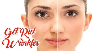 How To Get Rid Wrinkles Permanently At Home | Skin Care Tips | Remove Wrinkles