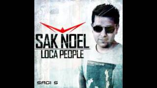 Sak Noel - Loca People (Sagi S Mashup Remix)