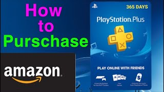 How to Purchase Playstation Plus Membership On Amazon