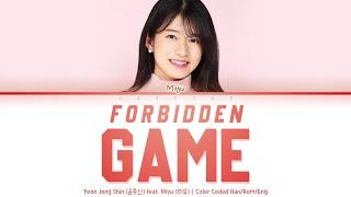 Yoon Jong Shin (윤종신) feat. Miyu (미유) - Forbidden Game 왠지 그럼 안될 것 같아 [Color Coded Lyrics Han/Rom/Eng]