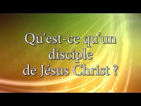 Devenir disciple de Jésus Christ ; Qu'est ce qu'un disciple ?