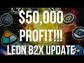 $50,000 Profit With Ledn B2X Update
