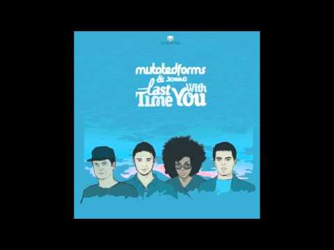 Mutated Forms - With You (Full)