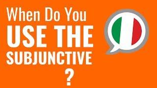 Ask an Italian Teacher - When Do You Use the Subjunctive?