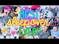 How to Have the BEST Sleepover EVER!! | DIY Craft, Treats + Fun Things to Do!!