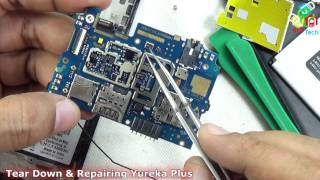 Tear Down & Repairing Yureka Plus: How to Tear Down, Replace Parts & Assemble??