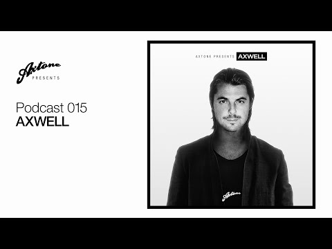 Axtone Presents: Axwell