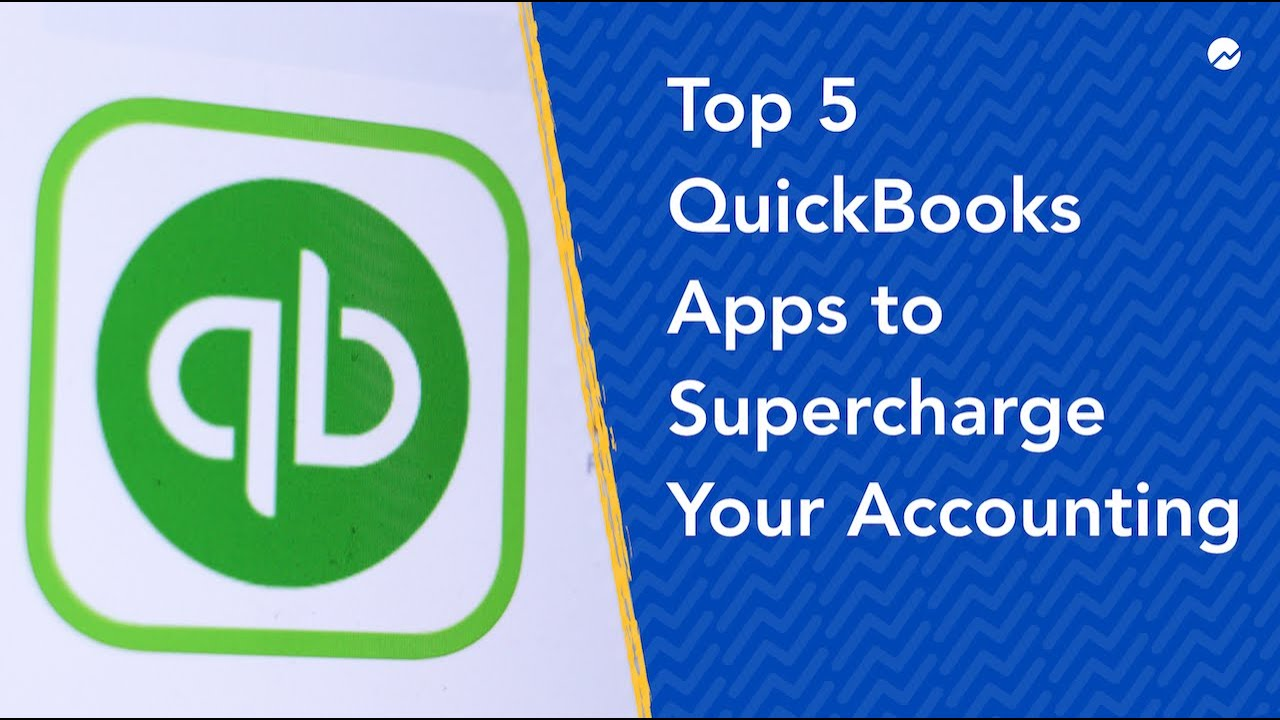 The 7 Best QuickBook Apps to Supercharge Your Accounting